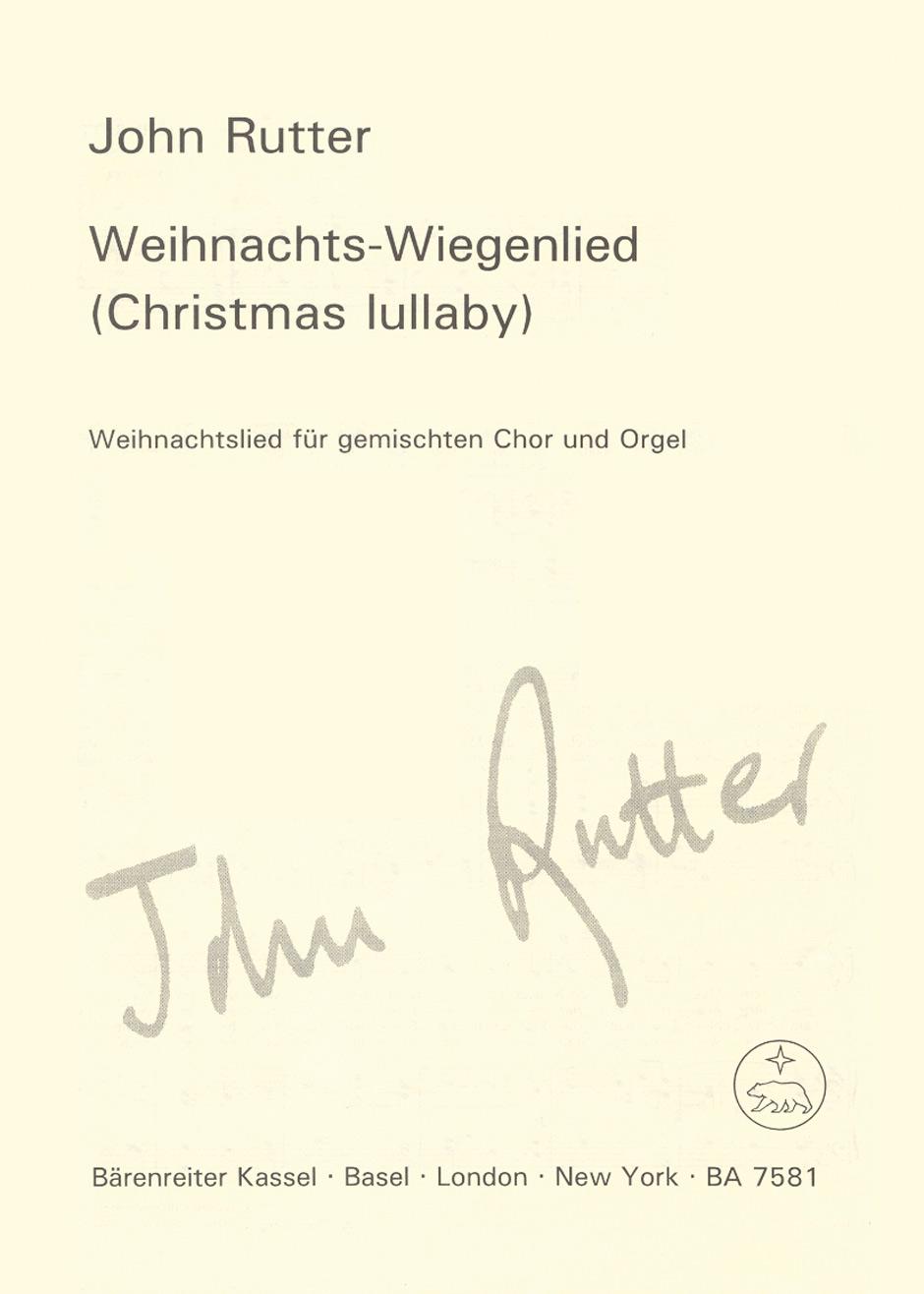 Rutter, John / Weihnachtliches Wiegenlied - Christmas Lullaby / Bärenreiter Verlag